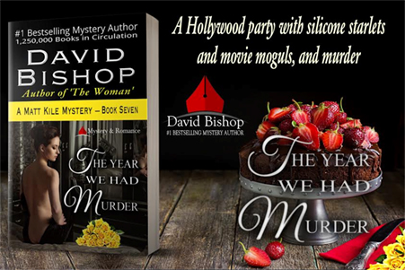 The Year We Had Murder - A David Bishop Mystery Novel