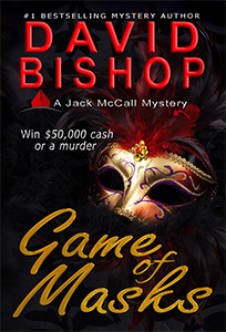 Game of Masks by David Bishop - Part of the Jack McCall Mystery Series