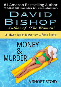 Money and Murder - David Bishop Mystery Novel