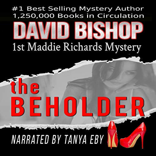 Audio Book Cover for The Beholder - A Novel in the Maddie Richards Series